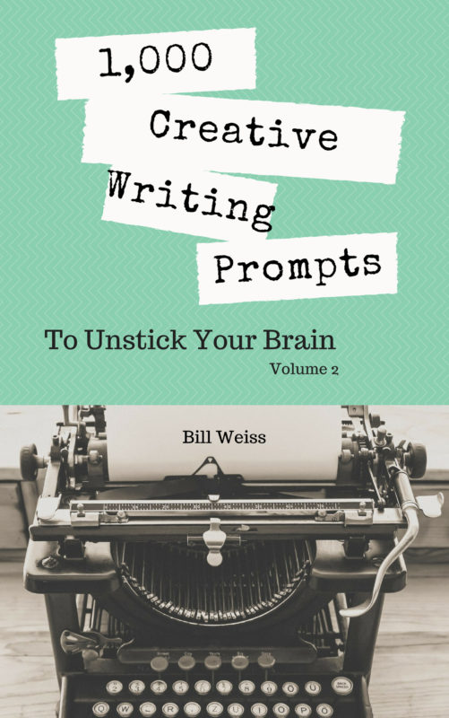 1000 Creative Writing Prompts to Unstick Your Brain – Volume 2