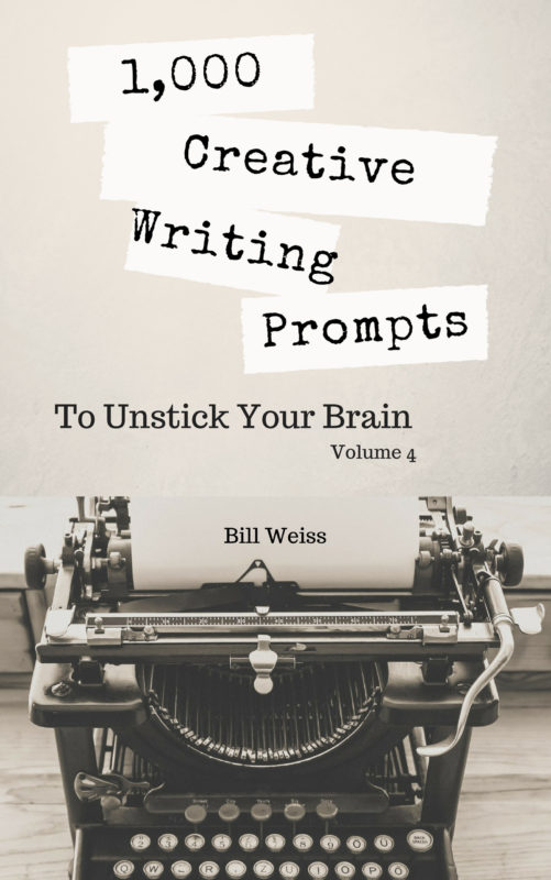 1000 Creative Writing Prompts to Unstick Your Brain – Volume 4